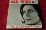 AMALIA  RODRIGUES  °  VOU DAR DE BEBER A DOR - Vinyl-Schallplatten