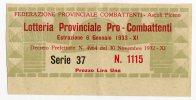 BIGLIETTO LOTTERIA PROVINCIALE PRO-COMBATTENTI ASCOLI PICENO ANNO 1933 LIRE 1 - Billetes De Lotería