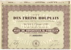 Ste  Des FREINS HOUPLAIN      Part De Fondateur Au Porteur    Action De 500F  Annee 1931 30  Coupons - Actions & Titres