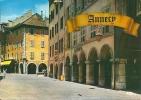 ANNECY     Ville Fleurie  La Rue Piétonnière - Annecy