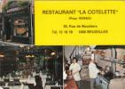 Brussel, Bruxelles, Restaurant La Cotelette, Rue De Bouchers (pk10447) - Cafés, Hotels, Restaurants