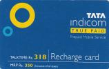 INDIA - True Paid, TATA Indicom Recharge Card Rs 350, Used - India