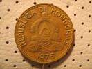HONDURAS 10 Centavos 1976 - Honduras