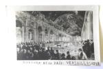 SIGNATURE DE LA PAIX VERSAILLES 1919 - Storia