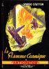 FN . N° 16 - La Flamme Cosmique - Vargo Statten - ( EO 1952 ) . - Fleuve Noir