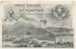 SUGGESTIVA CARTOLINA PER LE GRANDI MANOVRE DEL SEMPIONE. 1907 - Manovre