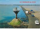 CPM ILE DE NOIRMOUTIER VENDEE Passage Du Gois Auto Voiture Balise Caravane   Si Bandes Jaunes Dues Au Scan - Ile De Noirmoutier