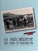 Blécherette 80 Ans D'aviation - Livres, BD, Revues
