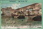 CPA ITALIE-PRECURSEUR-FLORENCE - Ponte Vecchio AVRIL 2 SAL-2012 -0207 - Firenze (Florence)