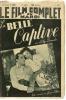 "LE FILM COMPLET  N° 2249 - 1939 "" LA BELLE CAPTIVE "" LILY DAMITA / DEL CAMPO / FRED KEATING - Cinéma"
