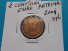 2  CENTIMES  EURO  AUTRICHE  2004  Spl - Autriche