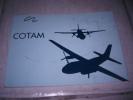 Livre C.O.T.A.M. (Commandement Du Transport Aérien Militaire), Superbes Photos - Equipo