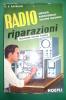 PER/27 Ravalico RADIO RIPARAZIONI Vol.II Hoepli 1961/AUTORADIO/TRANSISTOR/ALTOPARLANTI - Libri & Schemi