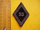 Ecusson ; Losange Portant Le N° 53 . Insigne Militaire - Ecussons Tissu