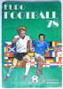 TRES RARE ALBUM PANINI EURO FOOTBALL 78 COMPLET AVEC POSTER