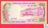 South Vietnam 200 Dong 1972 - 1975  - AU/UNC - Banknote / Sud Viet-nam - Billet - Papier Monnaie - Viêt-Nam