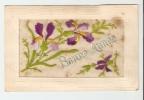 "CPA - Carte Brodée "" Bonne Année"" Fleurs  ( Type Iris ) - Brodées"