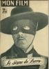 "MON FILM  N° 30 - 1947 "" LE SIGNE DE ZORRO "" TYRONE POWER / LINDA DARNELL - Dos: LINDA DARNEL / T. POWER - Cinéma"