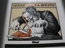 Serre: Savoir Vivre + Serre La Bouffe - Glénat  - Imprimés En 1981 Et 1982 BE Propres - Serre