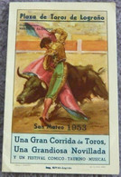 Plaza De Toros De Logrono San Mateo 1953/4 - Books, Magazines, Comics