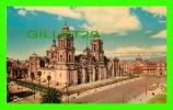 MEXICO - CATEDRAL DE MEXICO - MARCOLOR - - Mexico