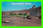 TIJUANA, B.C., MEXICO - INTERNATIONAL BORDER - TRAVEL IN 1962 - ANIMATED OLD CARS - - Mexico