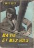 Ernst Udet Ma Vie Et Mes Vols - Books, Magazines, Comics