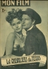 "MON FILM  N° 231 - 1951 "" LES CHEVALIERS DU TEXAS "" JOEL Mc CREA / ALEXIS SMITH - Dos: DANY ROBIN - Cinéma"