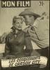 "MON FILM  N° 332  - 1952 "" LES CONQUERANTS DE CARSON CITY "" RANDOLPH SCOTT / LUCILLE NORMAN - Dos: MICHELE MORGAN - Cinéma"