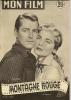 "MON FILM  N° 352  - 1953 "" MONTAGNE ROUGE "" ALAN LADD / LIZABETH SCOTT - Dos: GERARD PHILIPE - Cinéma"