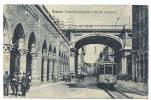 Genova (Italie, Liguria) : Tramway En MP à La Ponte Monumentalale E Via XX Setiembre En 1923 (animée) . - Genova (Genoa)