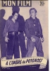 """MON FILM  N° 481 - 1955 """" A L'OMBRE DES POTENCES """" JAMES CAGNEY + """" VIVRE UN GRAND AMOUR """" DEBORAH KERR - Cinéma"""