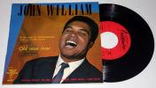 "JOHN WILLIAM : Old Man River * Rare 45 EP 7"" Negro Spirituals - 45 T - Maxi-Single"