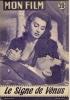 """MON FILM  N° 550 - 1957 """" LE SIGNE DE VENUS  """" SOPHIA LOREN + """" DAVY CROCKETT ET LES PIRATES DE LA RIVIERE """" FIER PARKER - Cinéma"""