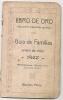 ARGENTINA - LIBRO DE ORO - GUIA DE FAMILIAS Para El Año 1922 - Con Propaganda Cerveceria PALERMO - LA NEGRA  Y Otras - Biographies