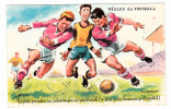 Illustrateur - Paul Ordner - Règles Du Football - Ne Pas Prendre Un Adversaire En Sandw - Photochrom N° 1408 (foot-ball) - Ordner, P.
