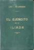 LEOPOLDO LUGONES EL EJERCIDO DE LA ILIADA BUENOS AIRES AÑO 1915 EDICION DE 500 EJEMPLARES NUMERADOS ESTE LLEVA EL NRO. 3 - Littérature