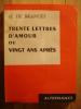 TRENTE LETTRES D'AMOUR Ou VINGT ANS APRES Par H. DE BRANGES - EDITIONS DU SCORPION 1962 - DEDICACE Signature Envoi - Livres Dédicacés