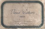 Etiquette De Vin De CAHORS Vieux Cahors GOULEPDAN 1884 - Plis Et Pelurage Document Rare - Cahors