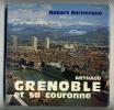 Grenoble Et Sa Couronne 1974 - Rhône-Alpes