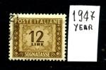 ITALIA  REPUBBLICA -SEGNATASSE - 1947 Year - 12 Lire - Usato - Used - 6. 1946-.. Repubblica