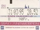 Parkeer / Ticket De Parking - Stad Antwerpen 31-03-1995 - Titres De Transport