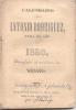 CALENDARIO DE ANTONIO RODRIGUEZ PARA EL AÑO DE 1850 ARREGLADO AL MERIDIANO DE MEXICO IMPRESO POR MANUEL N. DE LA VEGA, H - Other