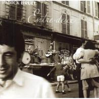 "2 CD  Patrick Bruel  ""  Entre Deux  ""  Europe - Non Classificati"