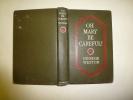 1917 édition Originale  OH MARY BE CAREFUL ...Georges Weston.....Philadelphia And London  J. B. Lippincott Company - Books, Magazines, Comics