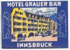 Label, Hotel Grauer B´A´R, Innsbruck, Austria, 1910-20s - Austria