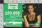 S2421 Ricarica OMNITEL Di Carta MEGAN GALE Lire 100000 Scad. 31.12.2006 - Italia