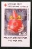 REPUBLIQUE SERBE DE BOSNIE (PALE) - CROIX-ROUGE 2004 - NEUF ** - YT BI 17 A - MI BI 14 B - NON-DENTELE - Bosnien-Herzegowina