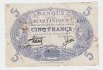 MARTINIQUE 5 FRANCS 1901 (1934-45) G-VG P 6 - Caraïbes Orientales