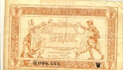 Frankreich, Tresorerie Avx Armees  --- 1 Franc Ohne Datum  (110) - Treasury